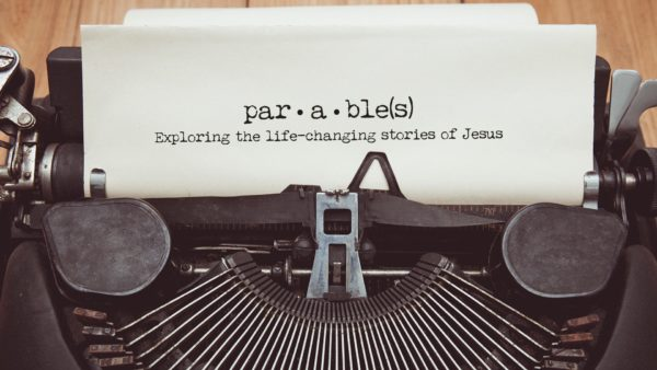 Parables (Week 2) Image