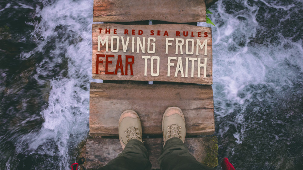 Moving From Fear To Faith