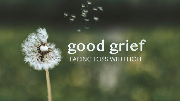 Good Grief (Week 1) Image