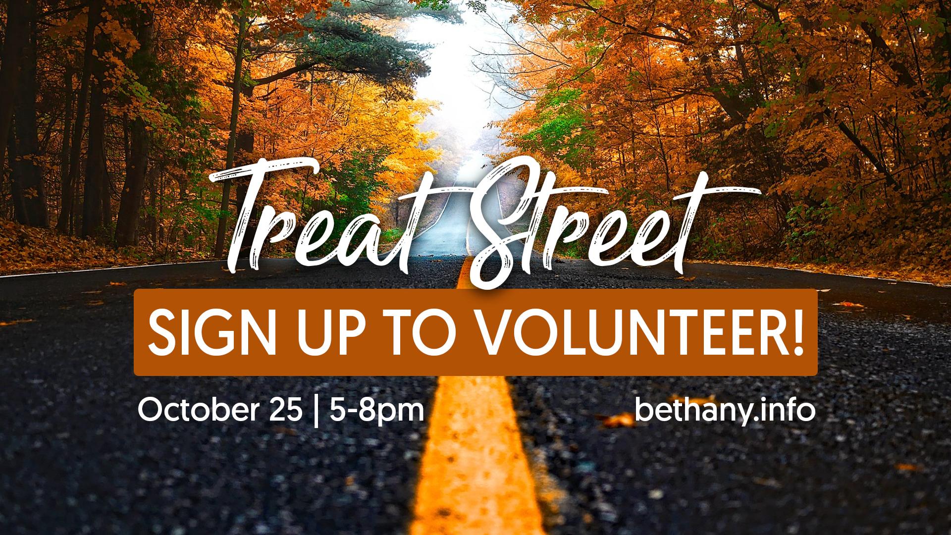 Treat Street Volunteer Sign Up - Bethany Church