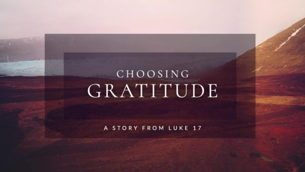 Choosing Gratitude (Week 2) Image